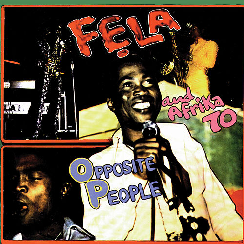Play & Download Opposite People by Fela Kuti | Napster