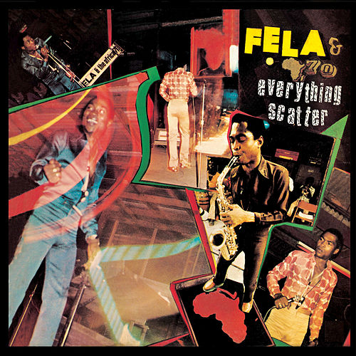 Everything Scatter by Fela Kuti