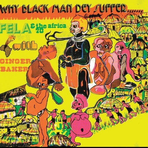 Play & Download Why Black Men Dey Suffer by Fela Kuti | Napster
