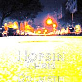 Chris Dolmeth by Hopsin