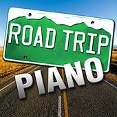 Road Trip Piano by Piano Tribute Players