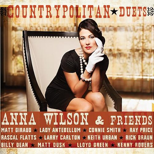 Countrypolitan Duets by Anna Wilson