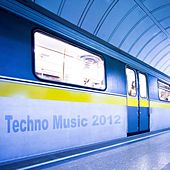 Play & Download Techno Music 2012 by Various Artists | Napster