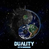 Duality by The Fifth Dimension