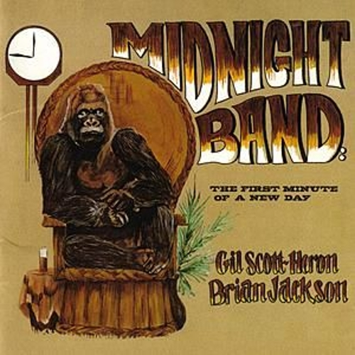 Play & Download Midnight Band: The First Minute Of A New Day by Gil Scott-Heron | Napster