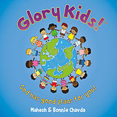 Play & Download Glory Kids! God Has Good Plans for You! by Mahesh | Napster