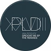 Play & Download Groove Me The Remixes by Ian Pooley | Napster