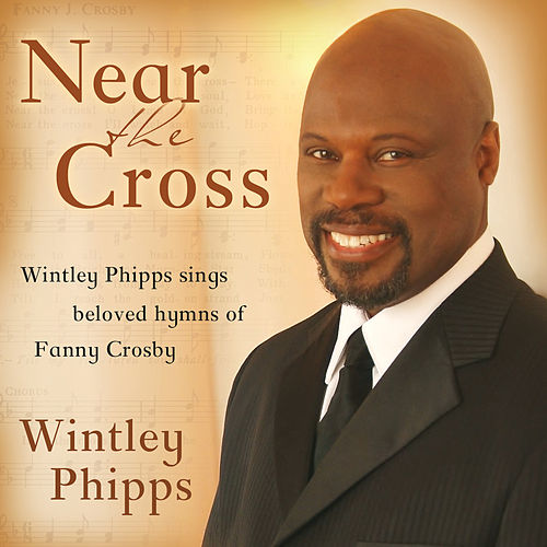Play & Download Near the Cross by Wintley Phipps | Napster