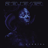 Play & Download Gabriel by Believer | Napster