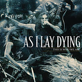 Play & Download This Is Who We Are by As I Lay Dying | Napster
