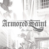 Play & Download La Raza by Armored Saint | Napster