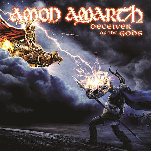Play & Download Deceiver of the Gods by Amon Amarth | Napster