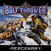 Play & Download Mercenary by Bolt Thrower | Napster