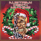 Jingle All the Way by Austrian Death Machine