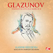 Play & Download Glazunov: Symphony No. 4 in E-Flat Major, Op. 48 (Digitally Remastered) by Moscow RTV Symphony Orchestra | Napster