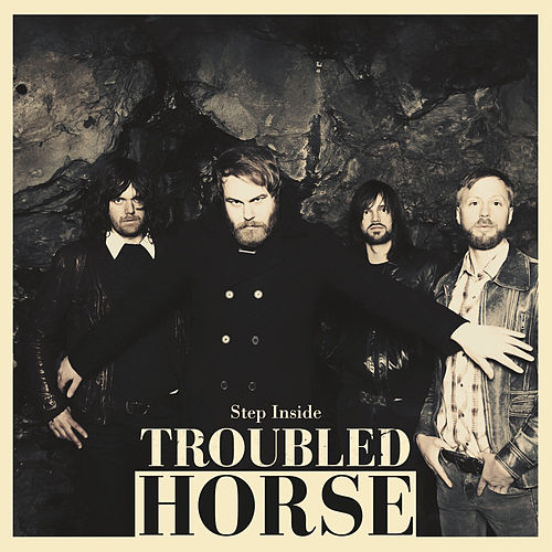 Play & Download Step Inside by Troubled Horse | Napster