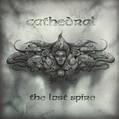 Play & Download The Last Spire by Cathedral | Napster