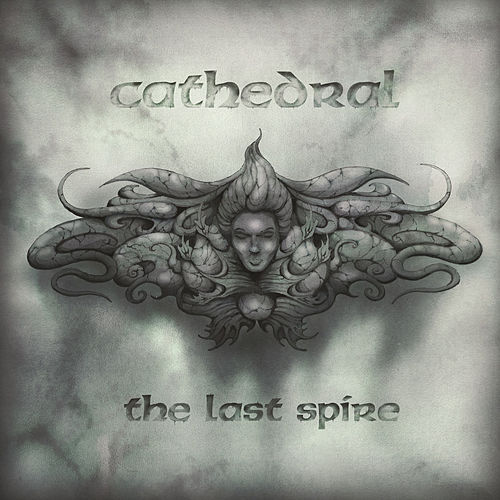 The Last Spire by Cathedral