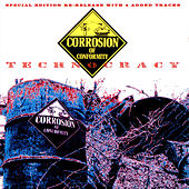 Technocracy by Corrosion of Conformity