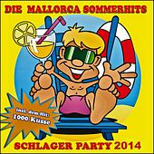 Play & Download Die Mallorca Sommerhits 2013 (Schlager Party - 1000 Küsse) by Schmitti | Napster