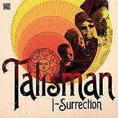 Play & Download I-Surrection by Talisman | Napster