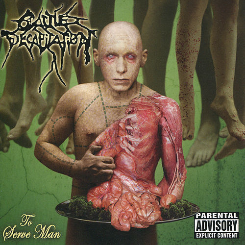To Serve Man by Cattle Decapitation