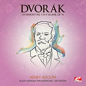 Dvorák: Symphony No. 5 in F Major, Op. 76, B. 54 (Digitally Remastered) by South German Philharmonic Orchestra
