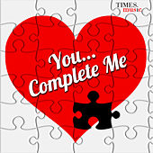 You...Complete Me by Various Artists
