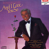 Play & Download And I Love You So by Howard Keel | Napster