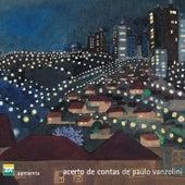 Acerto de Contas de Paulo Vanzolini by Various Artists