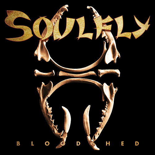 Play & Download Bloodshed- Single by Soulfly | Napster