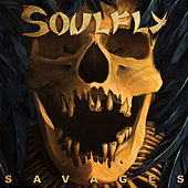 Play & Download Savages by Soulfly | Napster
