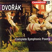 Play & Download Dvorak: Complete Symphonic Poems by Antonin Dvorak | Napster