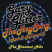 Play & Download Hey Song (The Best Of) by Gary Glitter | Napster
