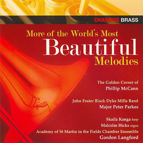 Play & Download Philip Mccann - More World's Most Beautiful Melodies:  Ave Maria; Skye Boat Song; Macushla; Celeste Aida, Et by Various Artists | Napster