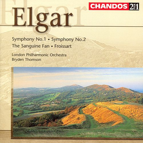 Play & Download Elgar:  Symphony No. 1 In A Major, Op. 55; The Sanguine Fan, Op. 81; Froissart Overture, Op. 19; Symphony No.2 by Edward Elgar | Napster
