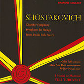 Play & Download Shostakovich:  Chamber Symphony In C Minor, Symphony For Strings In A-flat, From Jewish Folk Poetry by Dmitri Shostakovich | Napster
