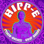 Play & Download Psycho-Delics Trip Three by Hipp-E | Napster