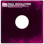 Modernist EP #2 by Paul Woolford