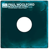 Play & Download Modernist EP #3 by Paul Woolford | Napster