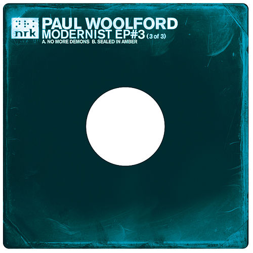 Modernist EP #3 by Paul Woolford