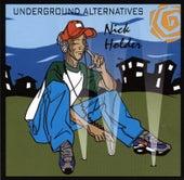 Underground Alternatives by Nick Holder