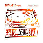 Dubplate Sessions 1 by Miguel Migs