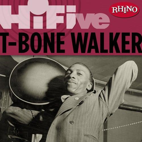 Play & Download Rhino Hi-Five: T-Bone Walker by T-Bone Walker   Napster