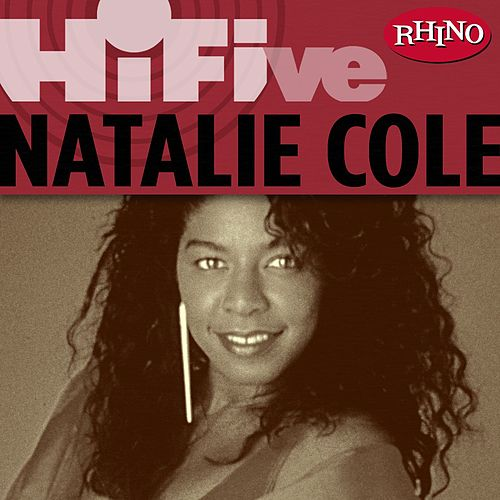 Play & Download Rhino Hi-Five: Natalie Cole by Natalie Cole | Napster
