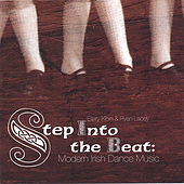 Play & Download Step Into The Beat: Modern Irish Dance Music by Ellery Klein | Napster