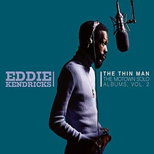 Play & Download The Thin Man: The Motown Solo Albums Vol. 2 by Eddie Kendricks | Napster