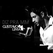 Diz Pra Mim - Single by Gusttavo Lima