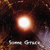 Some Grace by Black Cat Bone