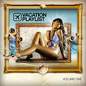 Vacation Playlist Series Vol. 1 by Various Artists